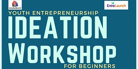 Youth Entrepreneurship Ideation Workshop tickets