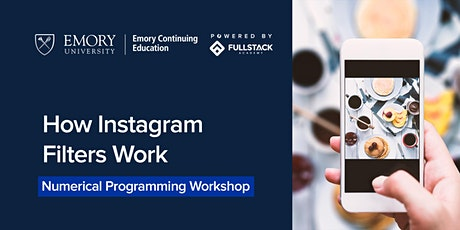 How Instagram Filters Work: A Workshop with Emory Tech Bootcamps tickets