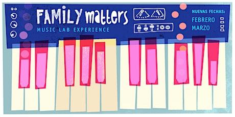 Family Matters Music Lab entradas
