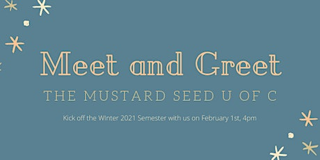The Mustard Seed U of C Winter Meet and Greet tickets