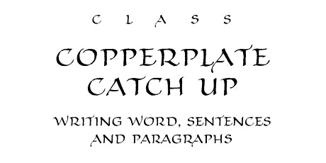 Class: Copperplate Catch Up – Writing Words, Sentences and Paragraphs tickets