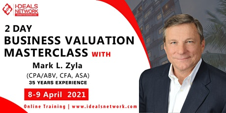 Business Valuation Masterclass with Mark L Zyla tickets
