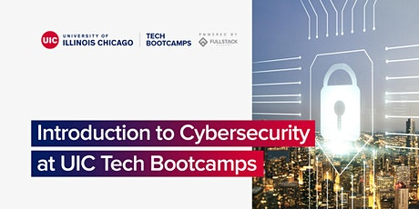 Introduction to Cybersecurity Workshop at UIC Tech Bootcamps tickets