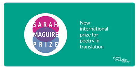 The Sarah Maguire Prize For Poetry in Translation Prizegiving tickets