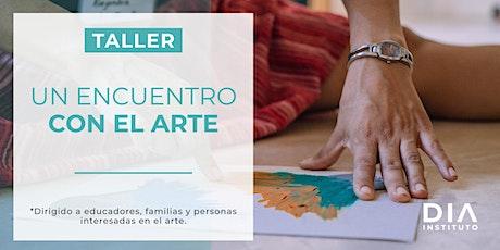 Taller: Un encuentro con el arte boletos