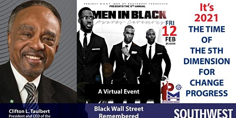 MOST Men in Black Awards with Clifton L. Taulbert on the Black Wall Street tickets
