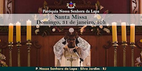 SANTA MISSA - 31/01 - Domingo - 10h ingressos