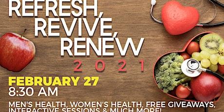 Refresh, Revive, Renew 2021 Virtual Health Fair tickets
