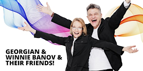 Jump in the River of Joy with Georgian and Winnie Banov and friends! tickets