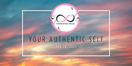 Sacred Space Circles - Your Authentic Self tickets