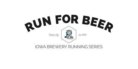 Beer Run - West Hill Brewing | 2021 Iowa Brewery Running Series tickets