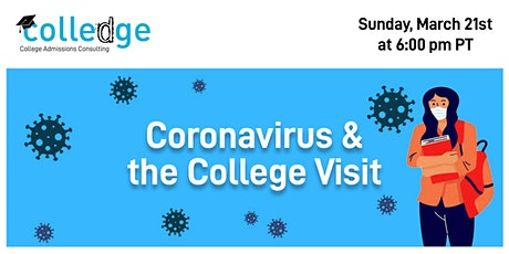 Coronavirus & the College Visit tickets