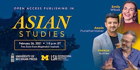 Open Access Publishing in Asian Studies_02/26/2021 tickets