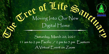Celebration of  the Tree of Life Sanctuary's New Website! tickets