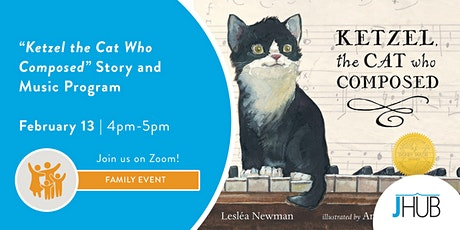 """""""Ketzel the Cat Who Composed"""" Story and Music Program tickets"""