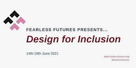 Design for Inclusion US: 14th - 18th June 2021  (Virtual) tickets