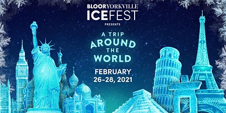 Bloor-Yorkville Icefest: A Trip Around the World tickets