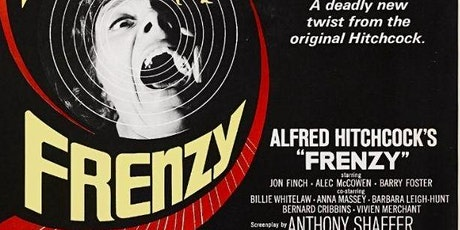 FRENZY (Alfred Hitchcock)  (Tue Mar 2 - 7:30pm) tickets