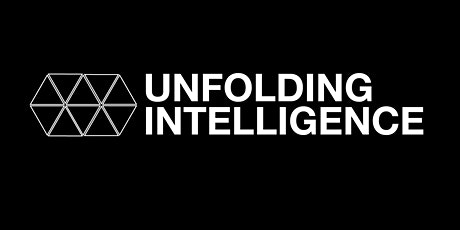 Unfolding Intelligence:  The Art and Science of Contemporary Computation tickets