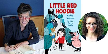 """Martha Freeman -- """"Little Red Hoodie,"""" in Conversation with Sylvie Frank tickets"""
