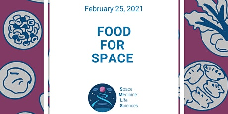 Health in Space Series: Food for Space tickets