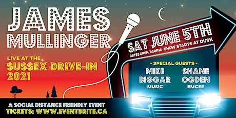 James Mullinger & Friends at the Sussex Drive-In tickets