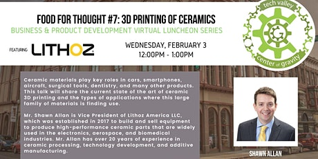 Food for Thought #7: 3D Printing of Ceramics with Lithoz America billets