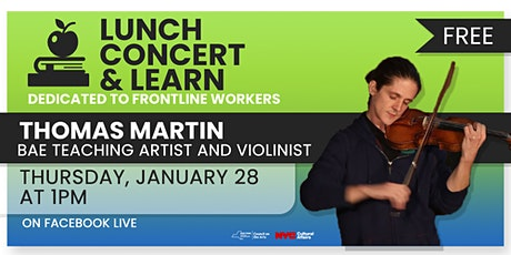 Lunch, Concert, and Learn - Thomas Martin tickets