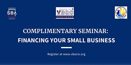 Financing Your Small Business Live Webinar Training tickets