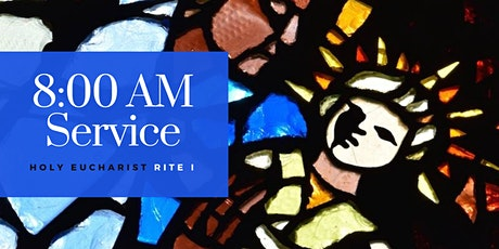 8:00 am Service February 21 (First Sunday in Lent) tickets