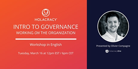 Holacracy: Intro to Governance Workshop tickets