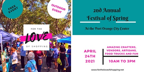 2nd Annual Festival of Spring Craft & Vendor Outdoor Fair tickets