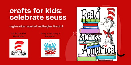 Crafts for Kids: Celebrate Seuss tickets