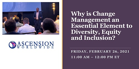 Why is Change Management Essential for Diversity, Equity and Inclusion? tickets