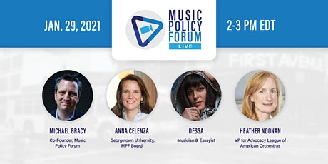Music Policy Forum: Live (Jan. 29th) tickets