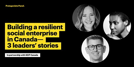 Building a resilient social enterprise in Canada — 3 leaders' stories tickets