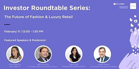 Investor Roundtable Series: The Future of Fashion & Luxury Retail tickets