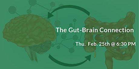 The Gut-Brain Connection - Autoimmune Disorders, IBS, Fibromyalgia, Fatigue tickets