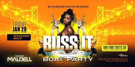 BUSS IT BOAT PARTY OAKLAND tickets