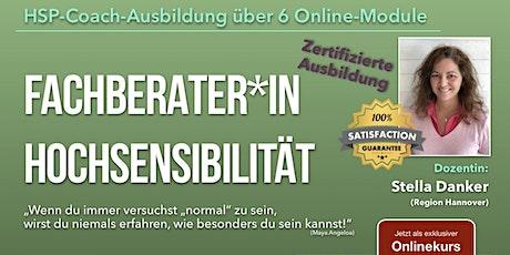 Online-Ausbildung: Fachberater*in Hochsensibilität (HSP-Coach) Tickets