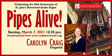 Livestreamed: Pipes Alive! Organist Carolyn Craig in Concert tickets
