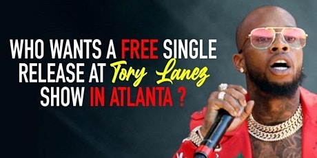 INDY SHOWCASE | FREE SINGLE RELEASE AT TORY LANEZ GIVEAWAY | JAN 28th-30TH tickets