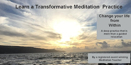 Change your Life-Learn Transformative  Meditation Practice &  Life-tools tickets