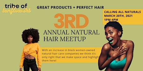 3rd Annual Natural Hair Meet Up (PERFECT HAIR) tickets