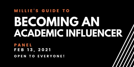 PANEL | Millie's Guide to Becoming an Academic Influencer tickets