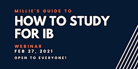 WEBINAR | Millie's Guide to How to Study for IB tickets