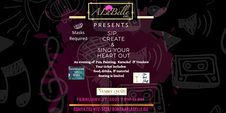 Sip. Create. Sing Your Heart Out tickets