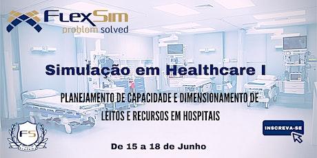 Simulação em Healthcare I ingressos