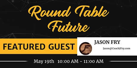 Round. Table. Future. tickets