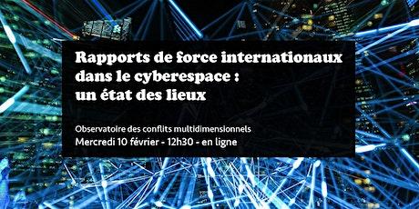 Rapports de force internationaux dans le cyberespace : un état des lieux billets